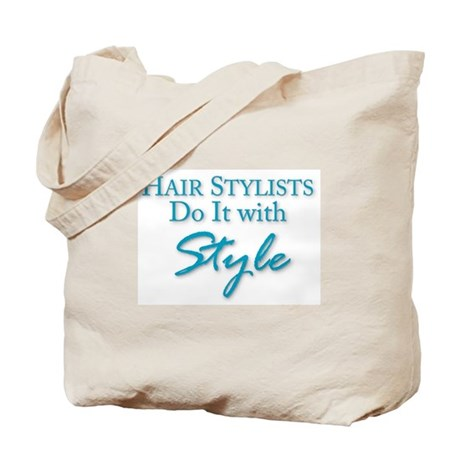 Hair Stylists Do It with Style Tote Bag