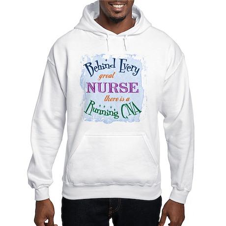 Behind Nurse, Running CNA Hooded Sweatshirt