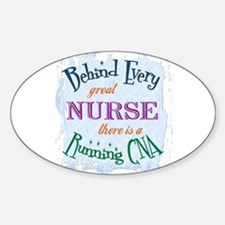 Behind Nurse, Running CNA Oval Decal