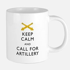 Keep Calm Call for Artillery Mugs
