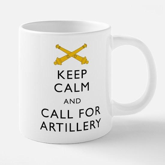 Keep Calm Call for Artillery Mugs