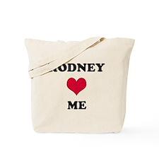 Rodney Loves Me Tote Bag