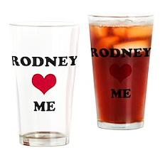 Rodney Loves Me Drinking Glass