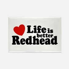 Life is Better Redhead Rectangle Magnet
