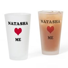 Natasha Loves Me Drinking Glass