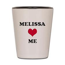 Melissa Loves Me Shot Glass
