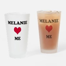 Melanie Loves Me Drinking Glass