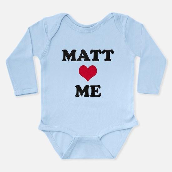 Matt Loves Me Long Sleeve Infant Bodysuit
