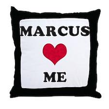 Marcus Loves Me Throw Pillow