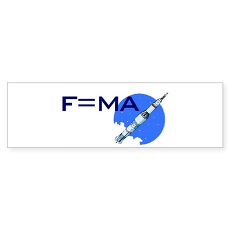 F=MA Bumper Sticker