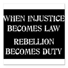 """When Injustice... Square Car Magnet 3"""" x 3"""""""