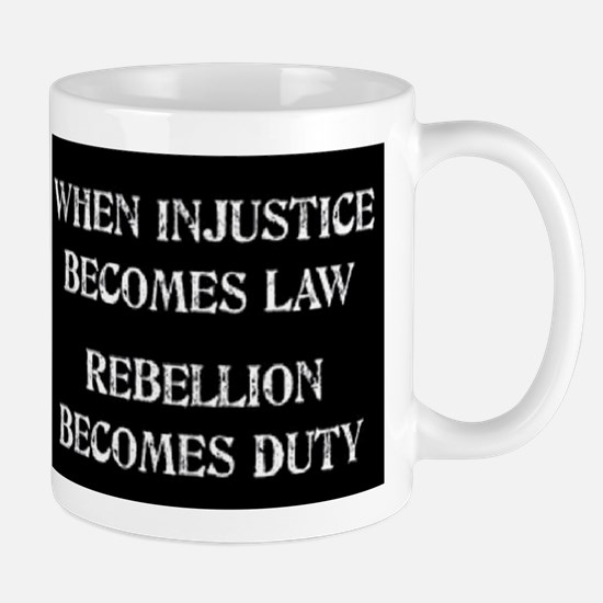 When Injustice... Mug