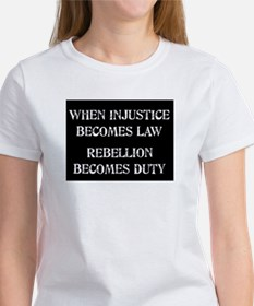 When Injustice... Women's T-Shirt