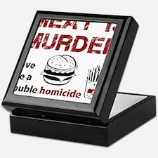 Meat is murder Keepsake Box
