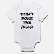 Don't Poke The Bear Infant Creeper