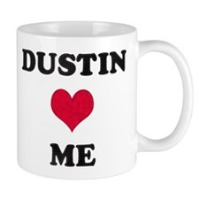 Dustin Loves Me Mug