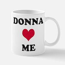 Donna Loves Me Mug