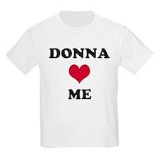 Donna Loves Me T-Shirt