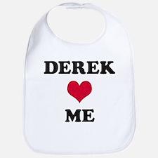 Derek Loves Me Bib