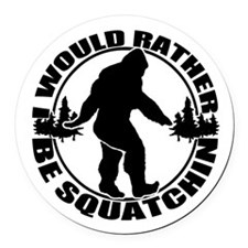 Rather be Squatchin Round Car Magnet