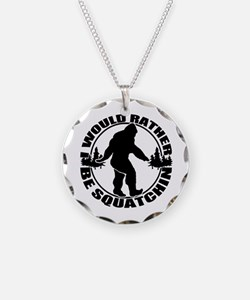 Rather be Squatchin Necklace