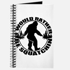 Rather be Squatchin Journal