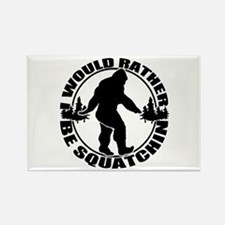 Rather be Squatchin Rectangle Magnet