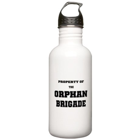 Property of the Orphan Brigade Stainless Water Bot