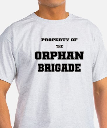 Property of the Orphan Brigade T-Shirt