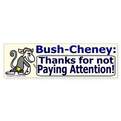 Bush thanks you Bumper Bumper Sticker