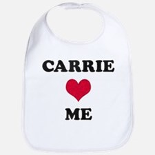 Carrie Loves Me Bib