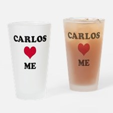 Carlos Loves Me Drinking Glass