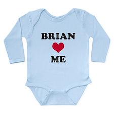 Brian Loves Me Long Sleeve Infant Bodysuit