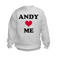 Andy Loves Me Sweatshirt