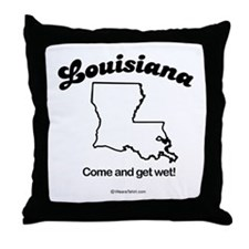 LOUISIANA: Come and get wet Throw Pillow