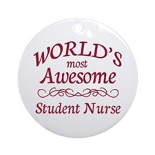 Awesome Student Nurse Ornament (Round)