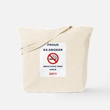 Proud Ex-Smoker - Breathing Free Since 2011 Tote B