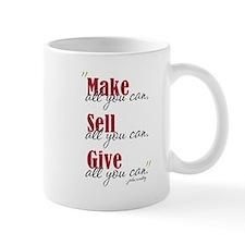 Make, Sell, Give Mug