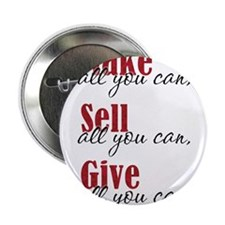 "Make, Sell, Give 2.25"" Button"