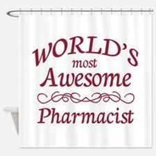Awesome Pharmacist Shower Curtain