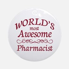 Awesome Pharmacist Ornament (Round)