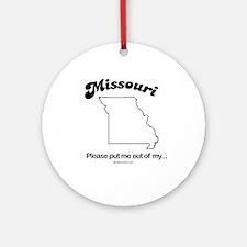 MISSOURI: Please put me out of my Missouri Ornamen