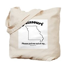 MISSOURI: Please put me out of my Missouri Tote Ba