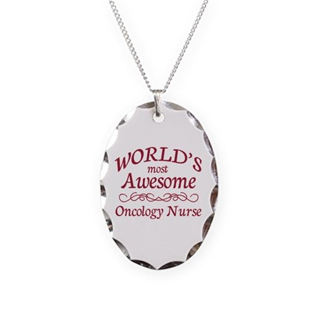 Awesome Oncology Nurse Necklace Oval Charm