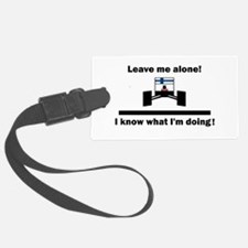 Leave me alone Luggage Tag
