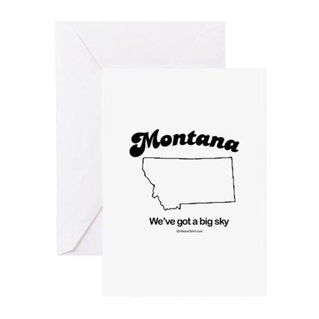 MONTANA: We've got a big sky Greeting Cards (Packa