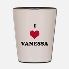 I Love Vanessa Shot Glass
