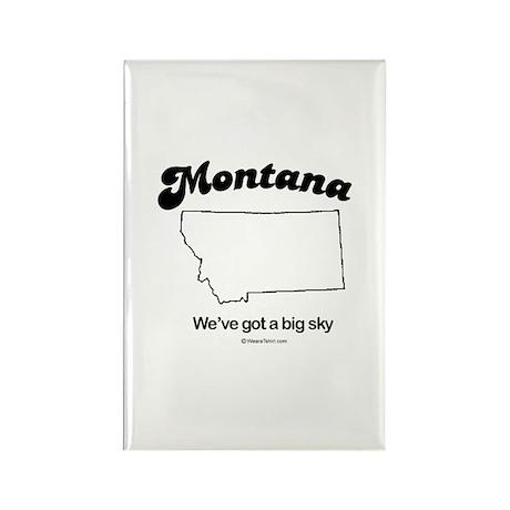 MONTANA: We've got a big sky Rectangle Magnet