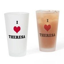 I Love Theresa Drinking Glass