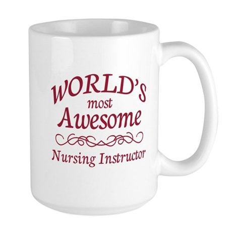 Awesome Nursing Instructor Large Mug